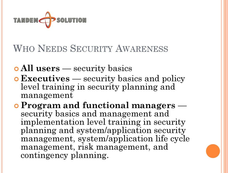 basics and management and implementation level training in security planning and