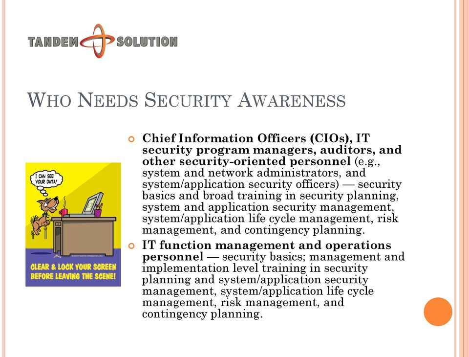rs, auditors, and other security-oriented personnel (e.g.