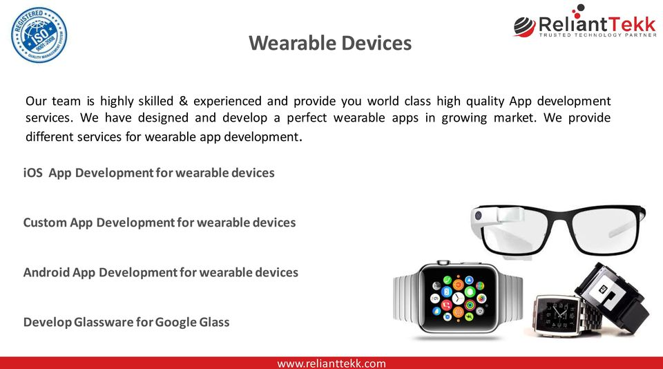 We provide different services for wearable app development.