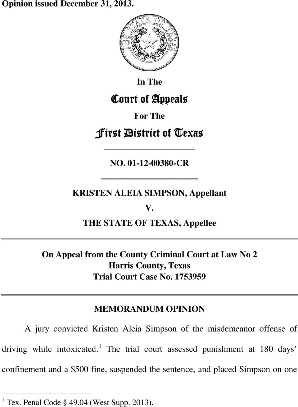THE STATE OF TEXAS, Appellee On Appeal from the County Criminal Court at Law No 2 Harris County, Texas Trial Court Case No.