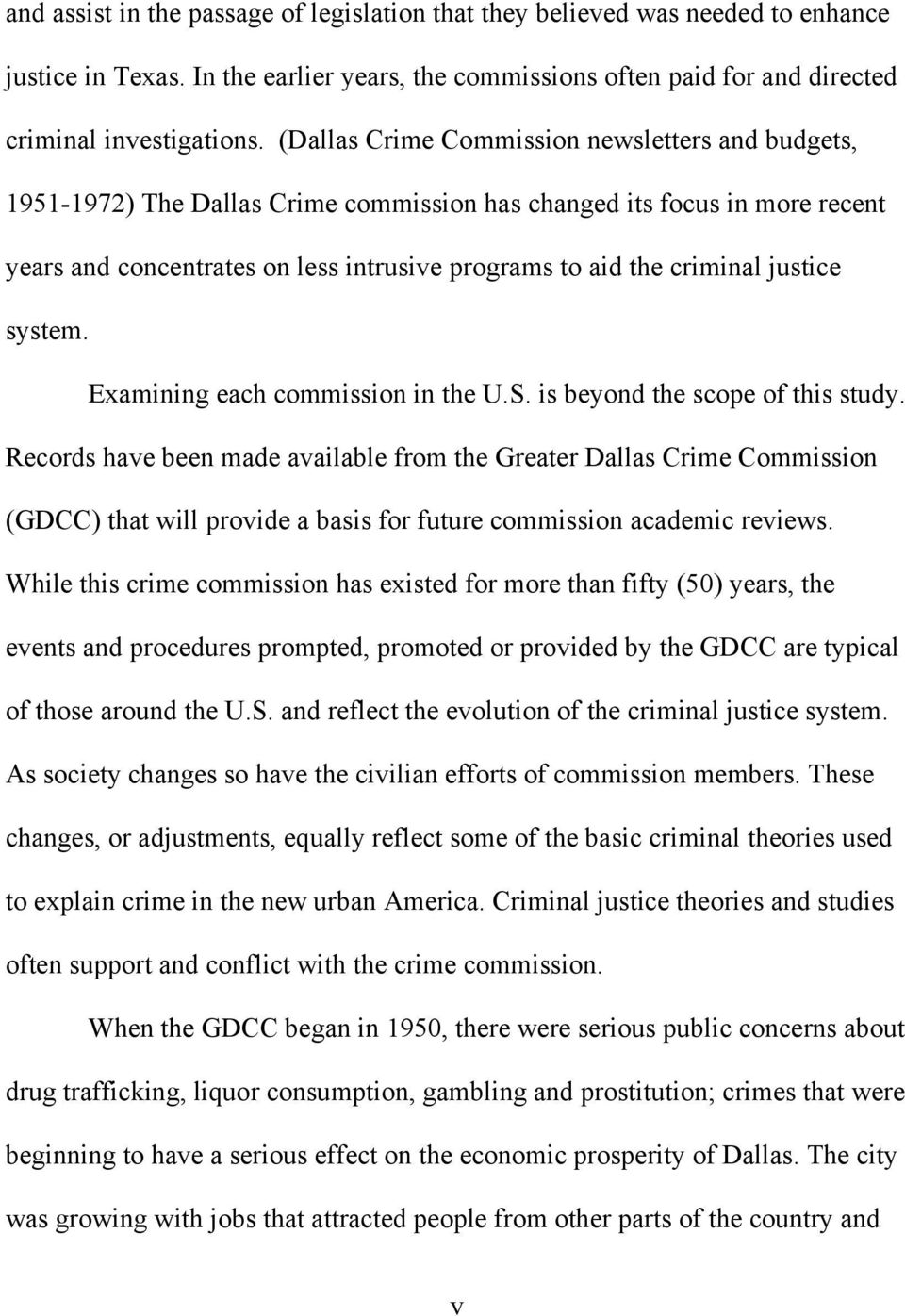 justice system. Examining each commission in the U.S. is beyond the scope of this study.