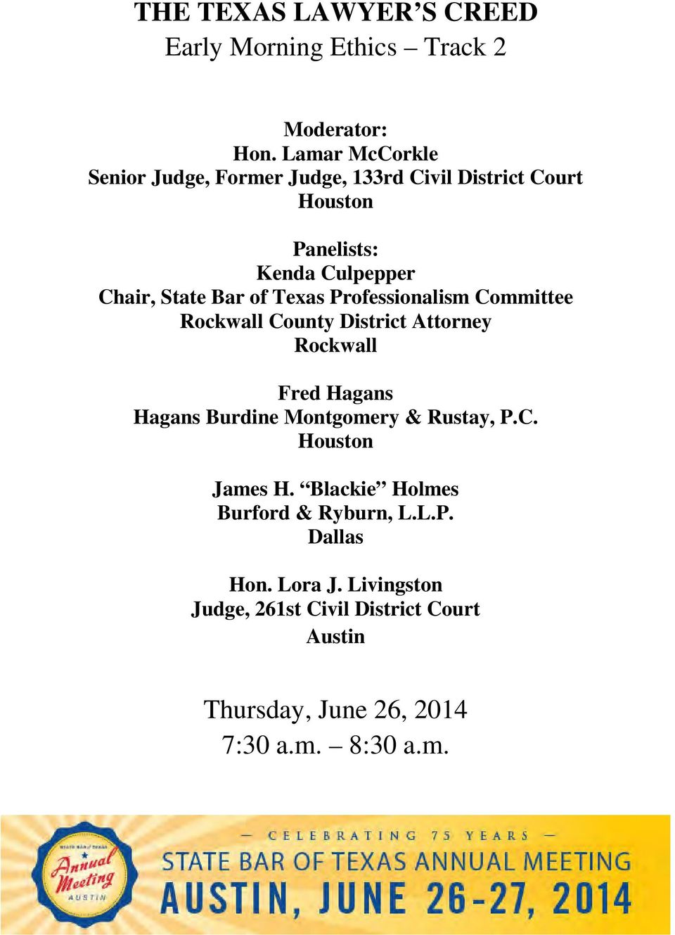 of Texas Professionalism Committee Rockwall County District Attorney Rockwall Fred Hagans Hagans Burdine Montgomery &