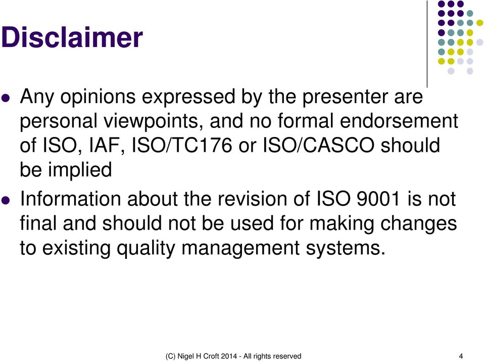 about the revision of ISO 9001 is not final and should not be used for making