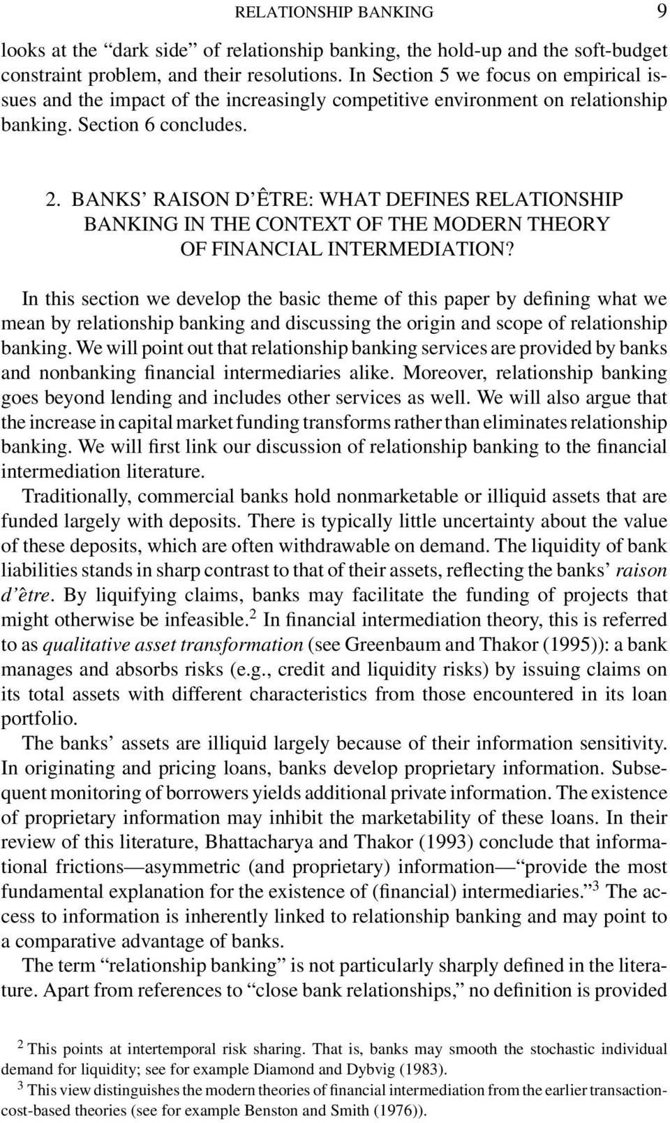 BANKS RAISON D ÊTRE: WHAT DEFINES RELATIONSHIP BANKING IN THE CONTEXT OF THE MODERN THEORY OF FINANCIAL INTERMEDIATION?