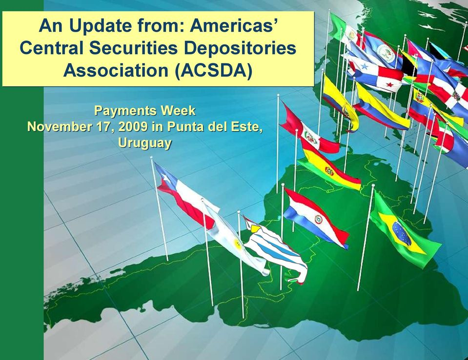 Association (ACSDA) Payments Week