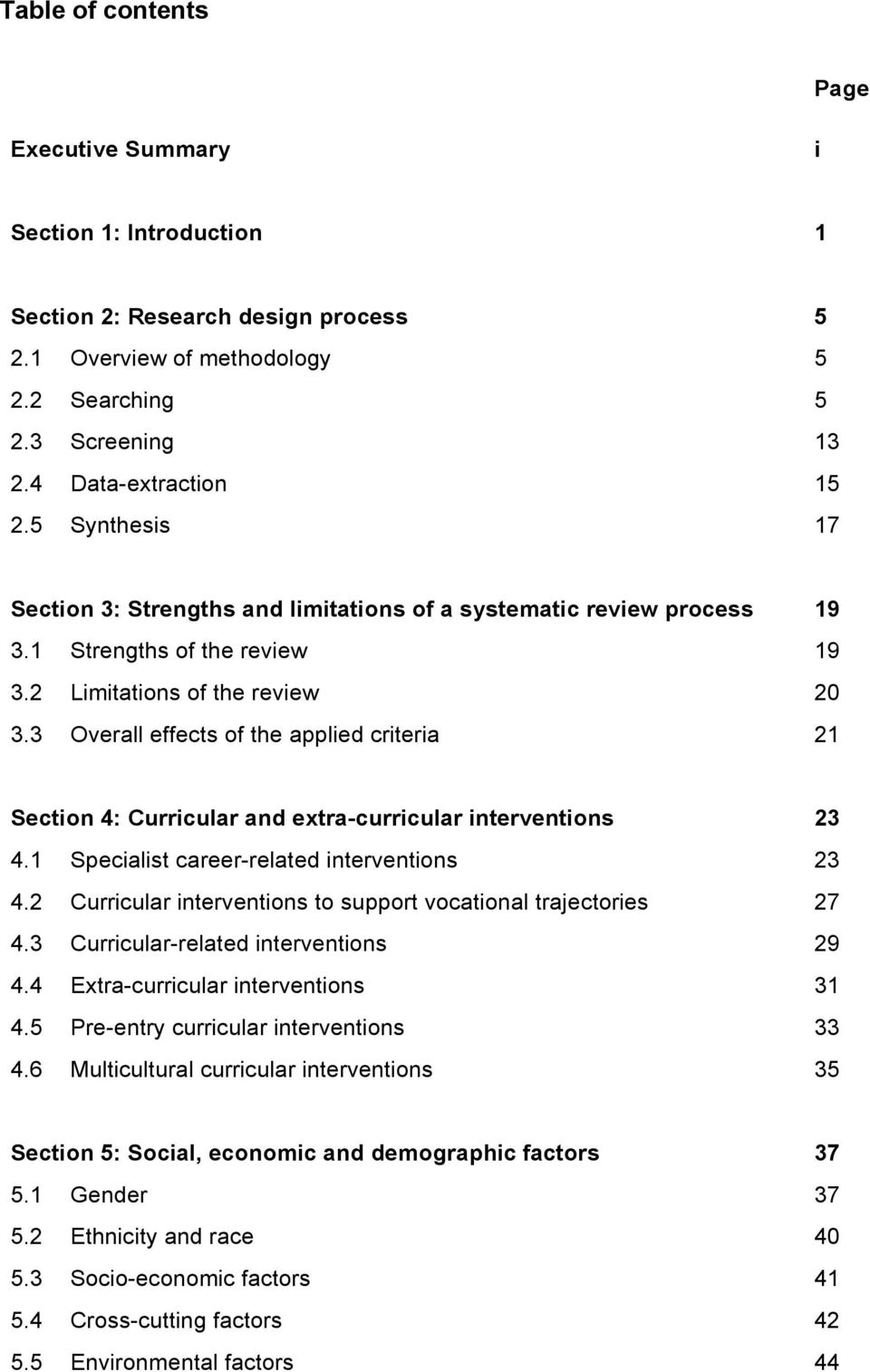 3 Overall effects of the applied criteria 21 Section 4: Curricular and extra-curricular interventions 23 4.1 Specialist career-related interventions 23 4.