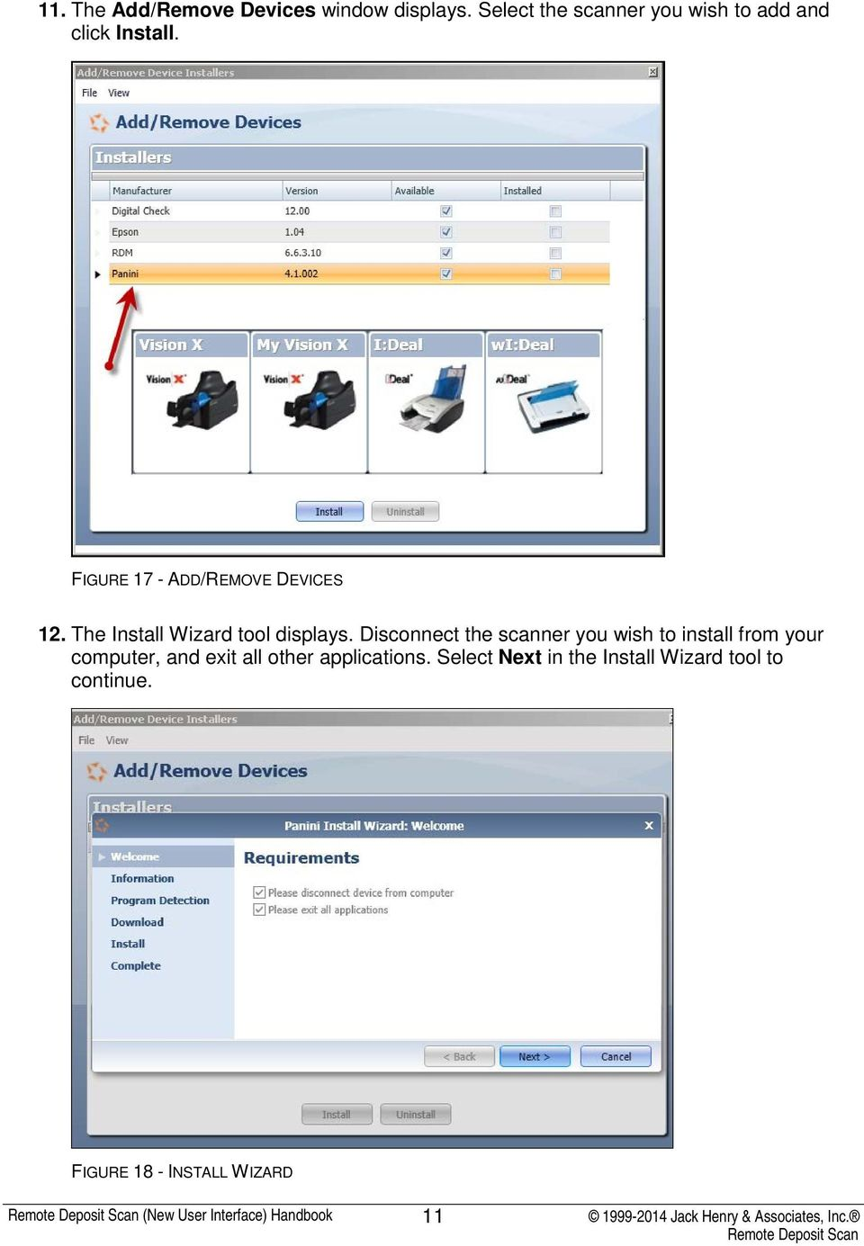 FIGURE 17 - ADD/REMOVE DEVICES 12. The Install Wizard tool displays.