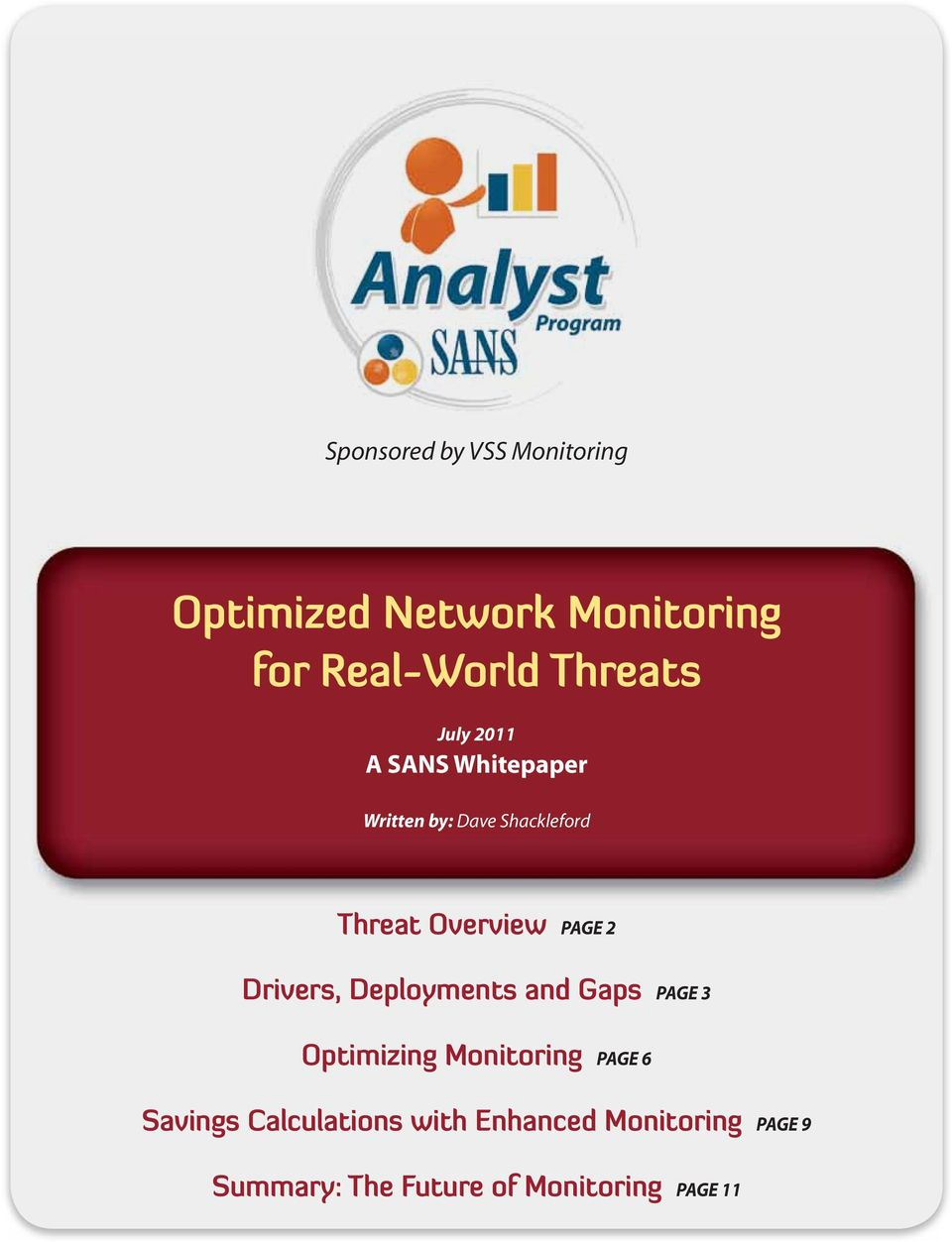 Drivers, Deployments and Gaps Page 3 Optimizing Monitoring Page 6 Savings