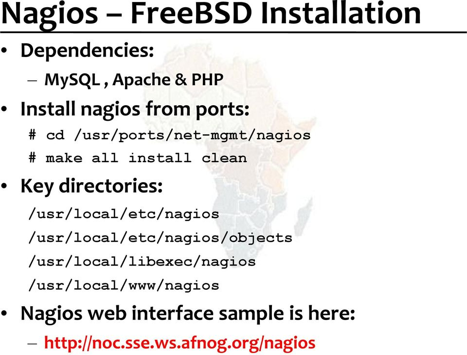 /usr/local/etc/nagios /usr/local/etc/nagios/objects /usr/local/libexec/nagios