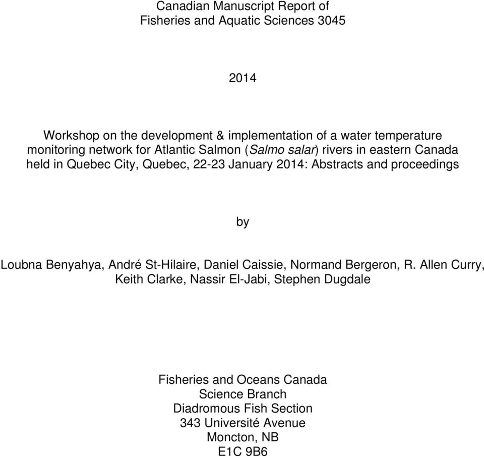 2014: Abstracts and proceedings by Loubna Benyahya, André St-Hilaire, Daniel Caissie, Normand Bergeron, R.