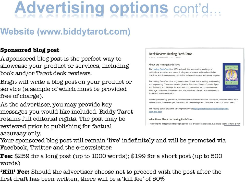 Biddy Tarot retains full editorial rights. The post may be reviewed prior to publishing for factual accuracy only.