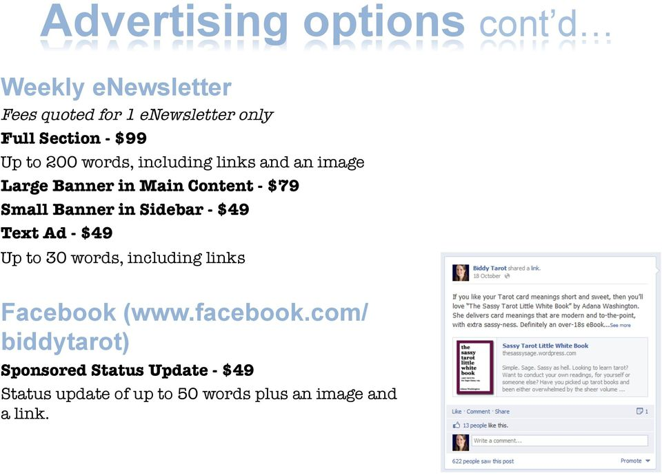 Banner in Sidebar - $49 Text Ad - $49 Up to 30 words, including links Facebook (www.facebook.