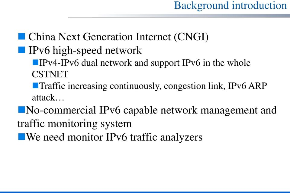 increasing continuously, congestion link, IPv6 ARP attack No-commercial IPv6