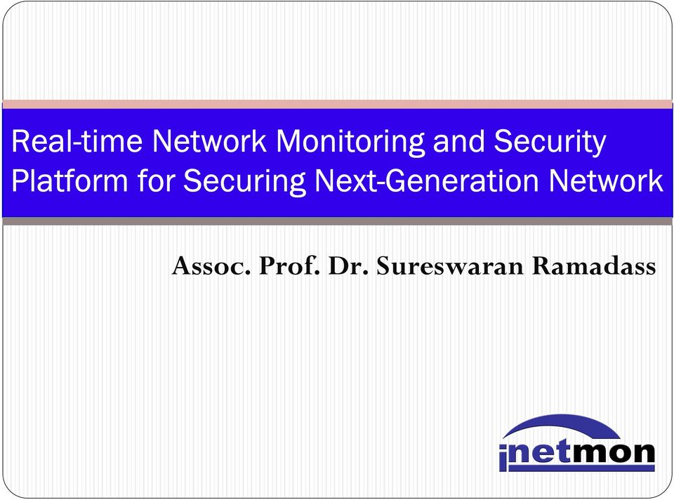 Securing Next-Generation