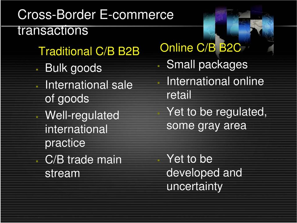 trade main stream Online C/B B2C Small packages International online