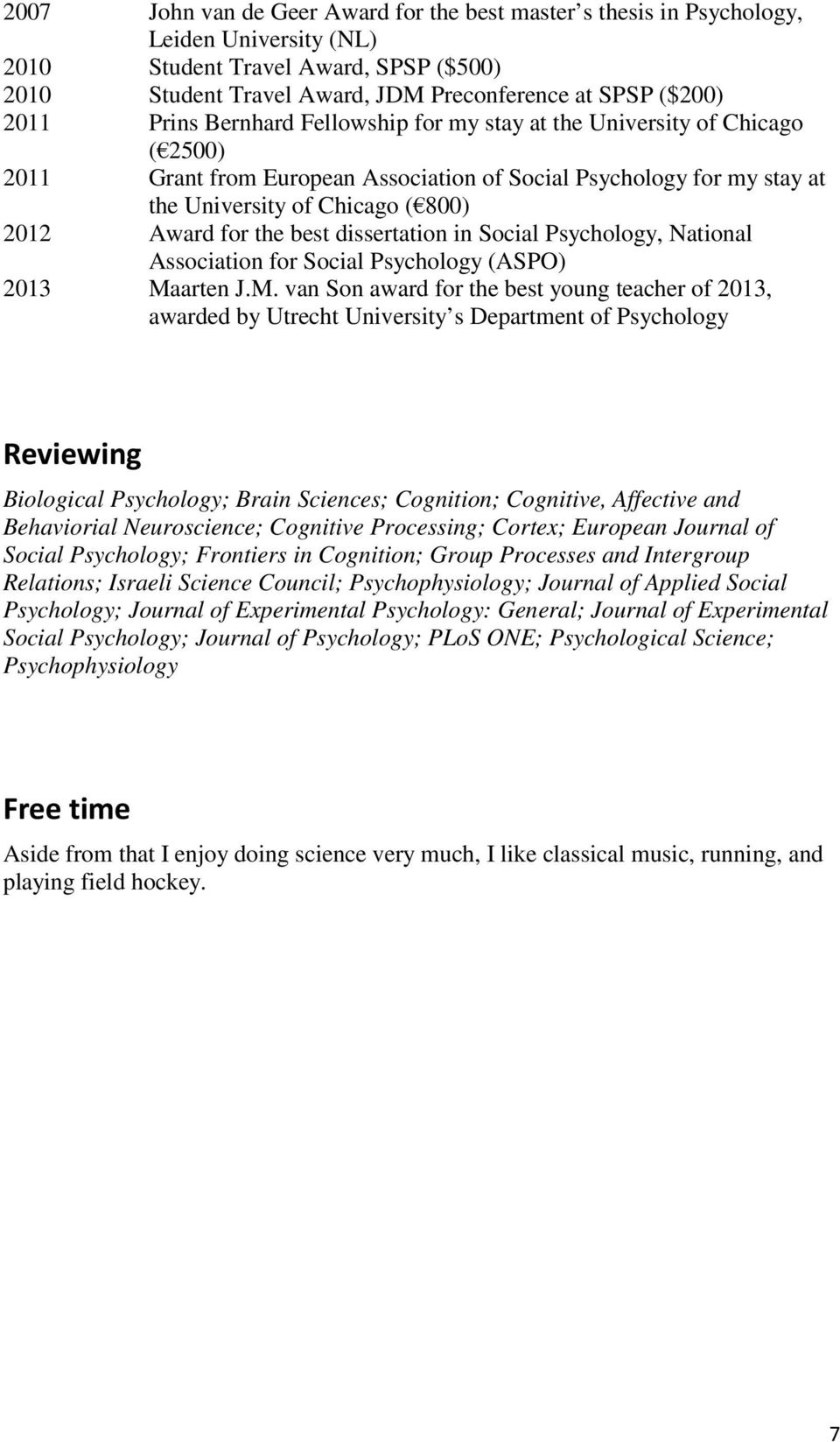 dissertation in Social Psychology, National Association for Social Psychology (ASPO) 2013 Ma