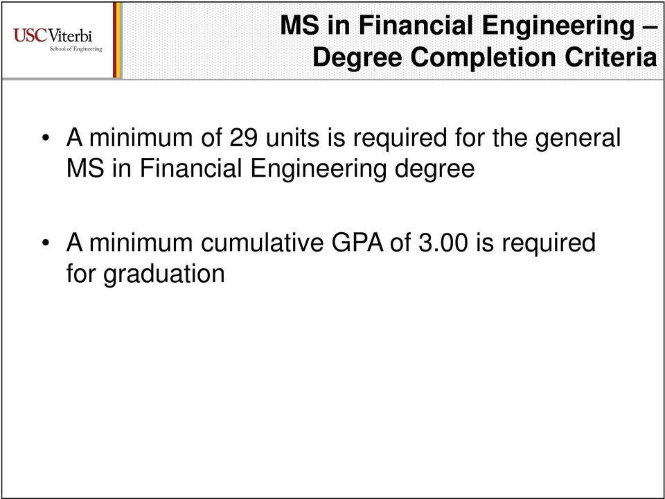 the general MS in Financial Engineering degree A