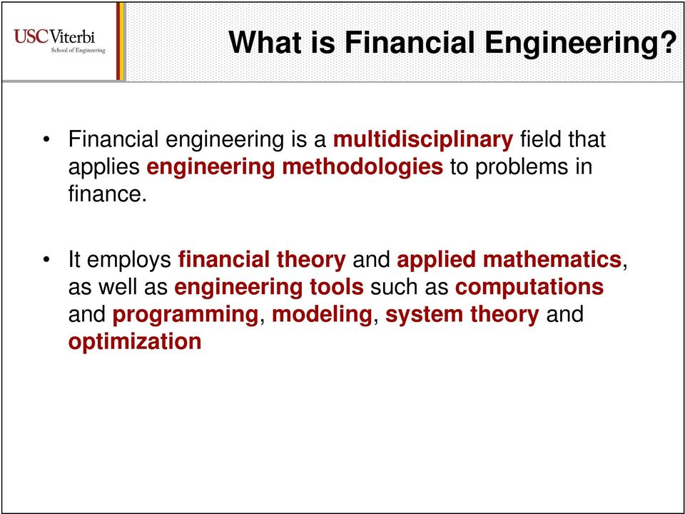 methodologies to problems in finance.