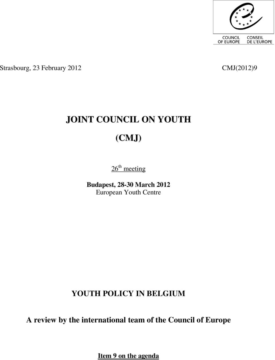 European Youth Centre YOUTH POLICY IN BELGIUM A review by