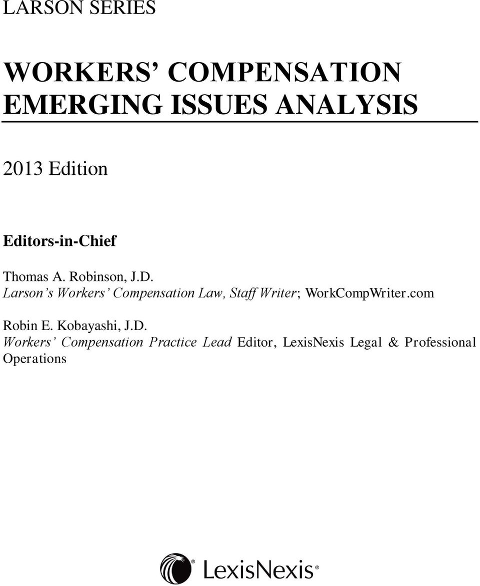 Larson s Workers Compensation Law, Staff Writer; WorkCompWriter.