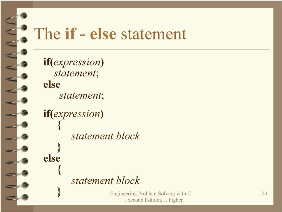 statement; if(expression) {