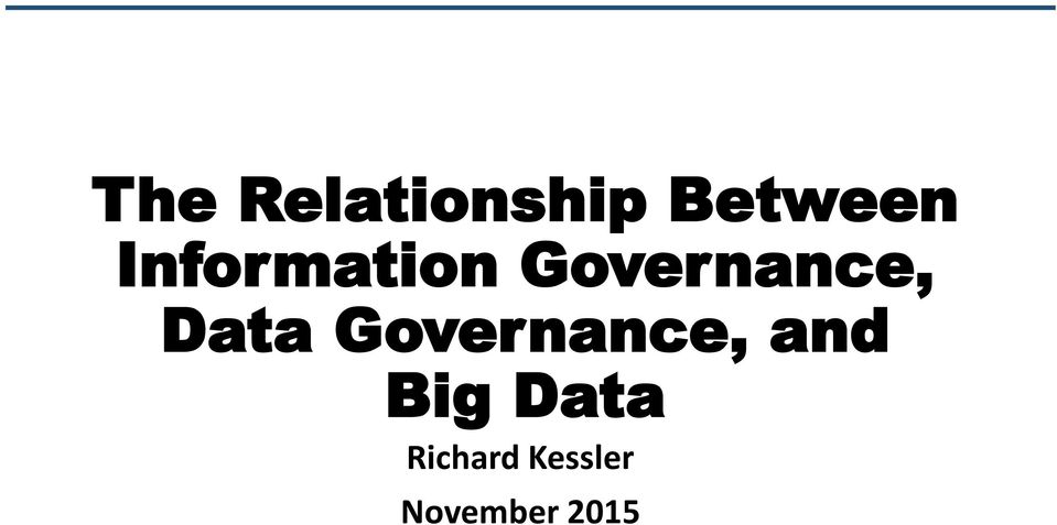 Data Governance, and Big