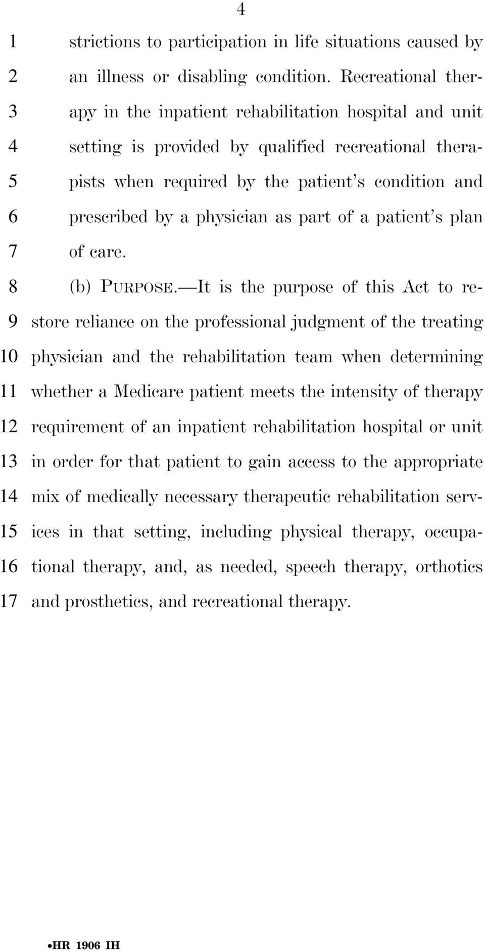 as part of a patient s plan of care. (b) PURPOSE.