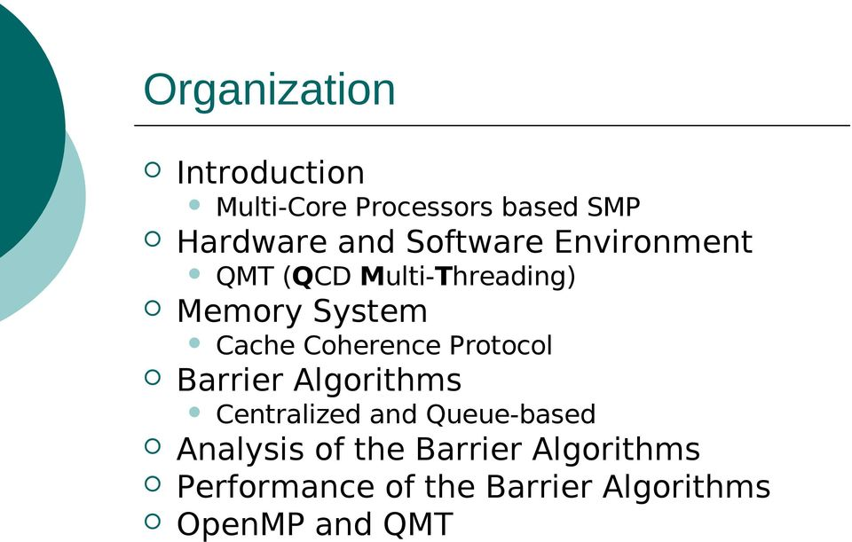 Coherence Protocol Barrier Algorithms Centralized and Queue-based