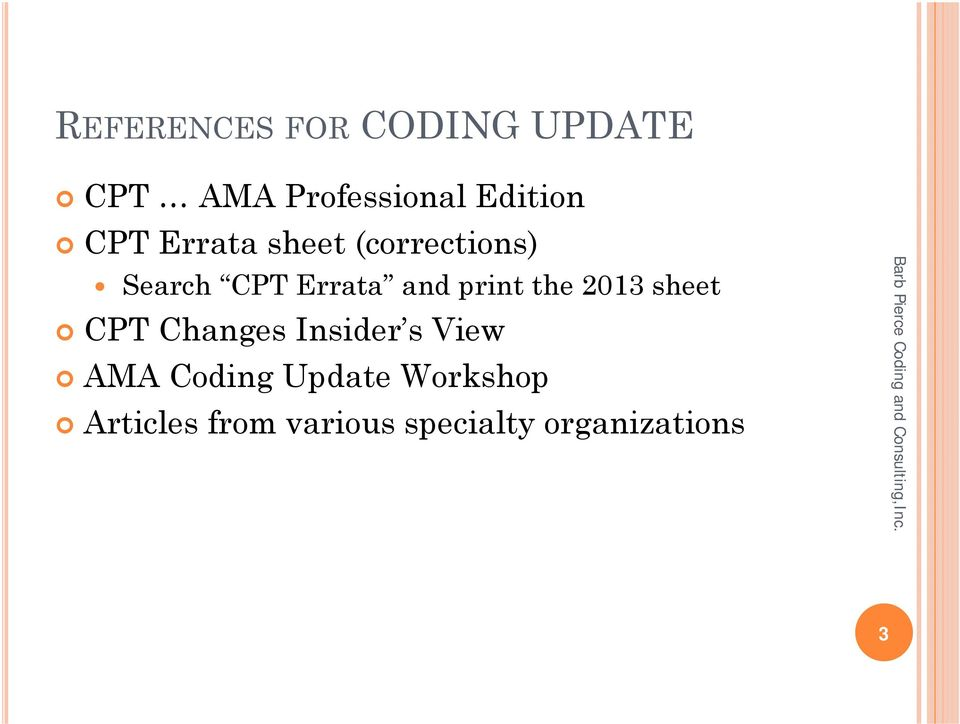 the 2013 sheet CPT Changes Insider s View AMA Coding