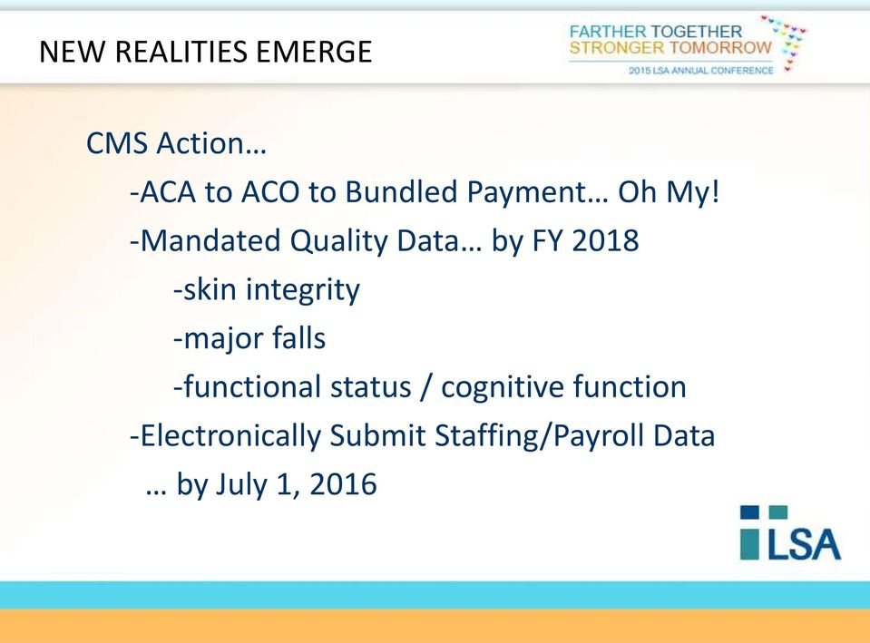 -Mandated Quality Data by FY 2018 -skin integrity -major