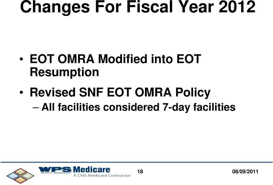 Revised SNF EOT OMRA Policy All