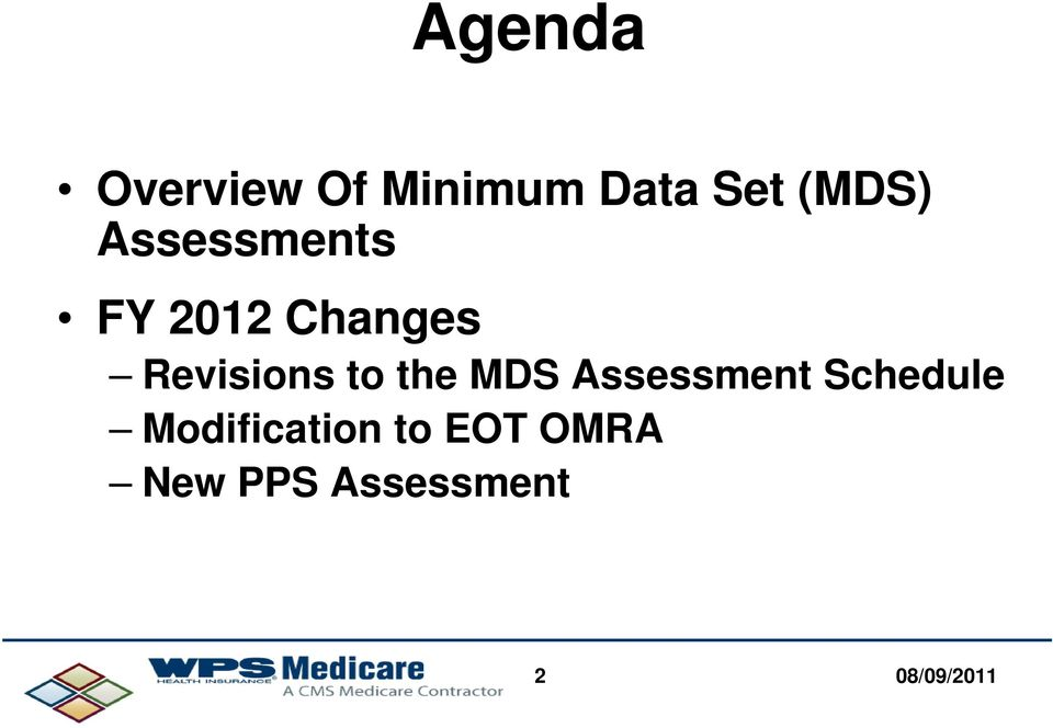 Revisions to the MDS Assessment