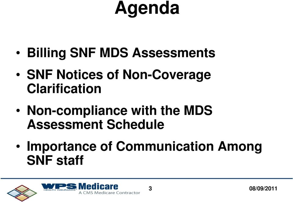 Non-compliance with the MDS Assessment