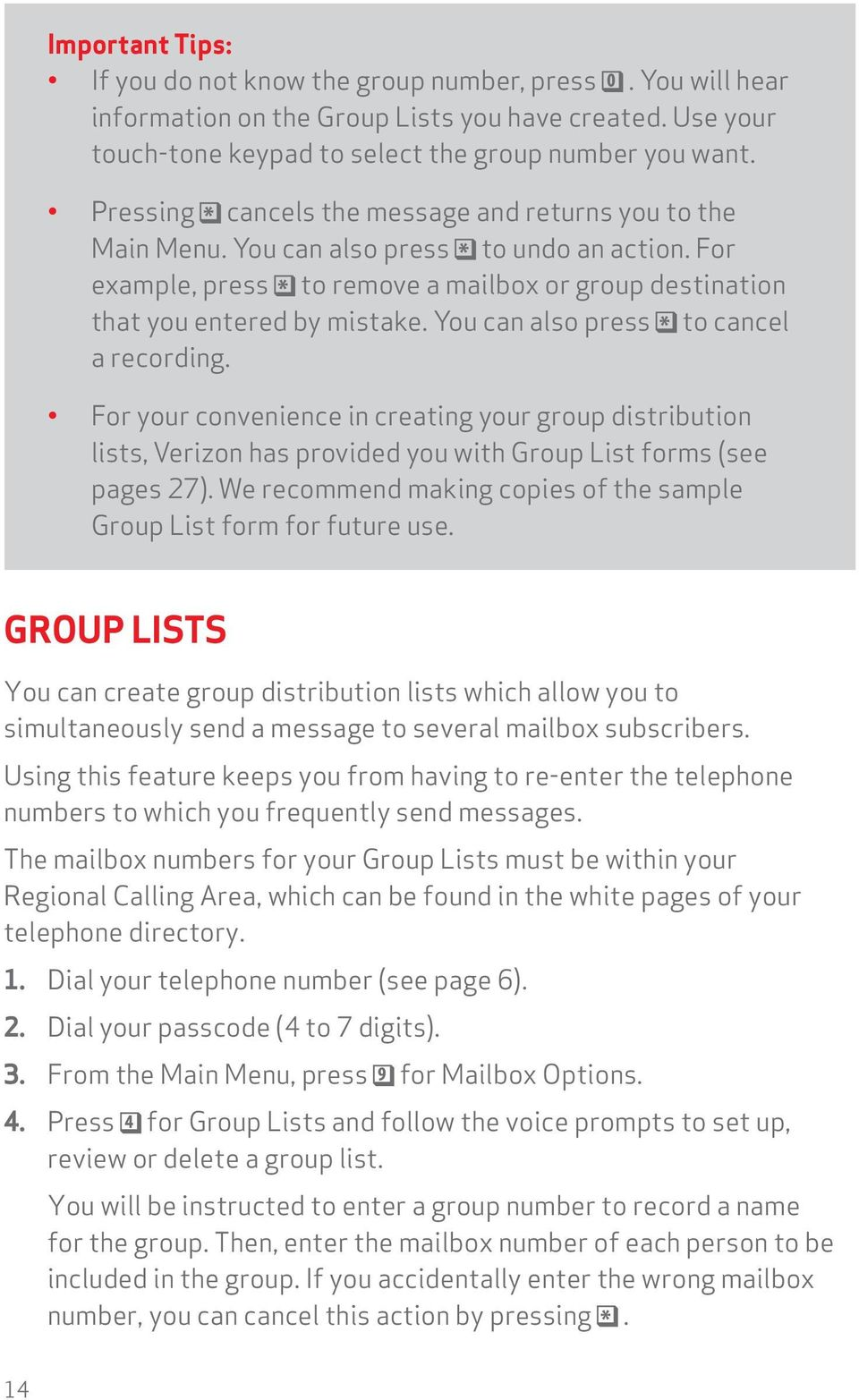 You can also press to cancel a recording. For your convenience in creating your group distribution lists, Verizon has provided you with Group List forms (see pages 27).