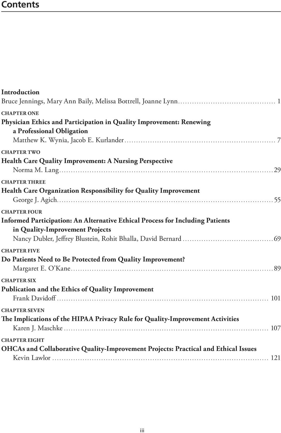 ................................................................. 7 Chapter TWO Health Care Quality Improvement: A Nursing Perspective Norma M. Lang.