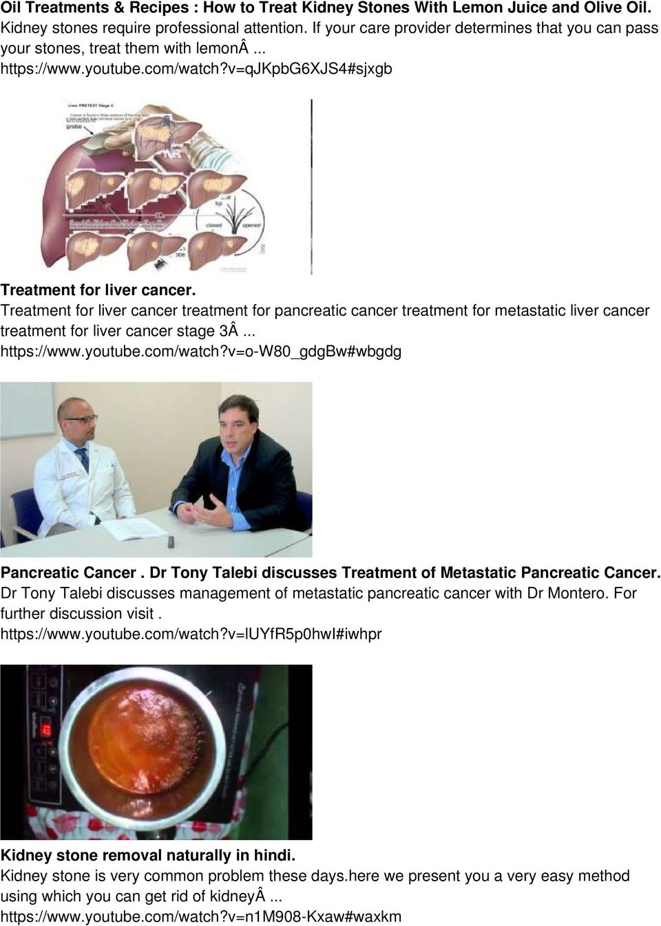 Treatment for liver cancer treatment for pancreatic cancer treatment for metastatic liver cancer treatment for liver cancer stage 3Â... https://www.youtube.com/watch?