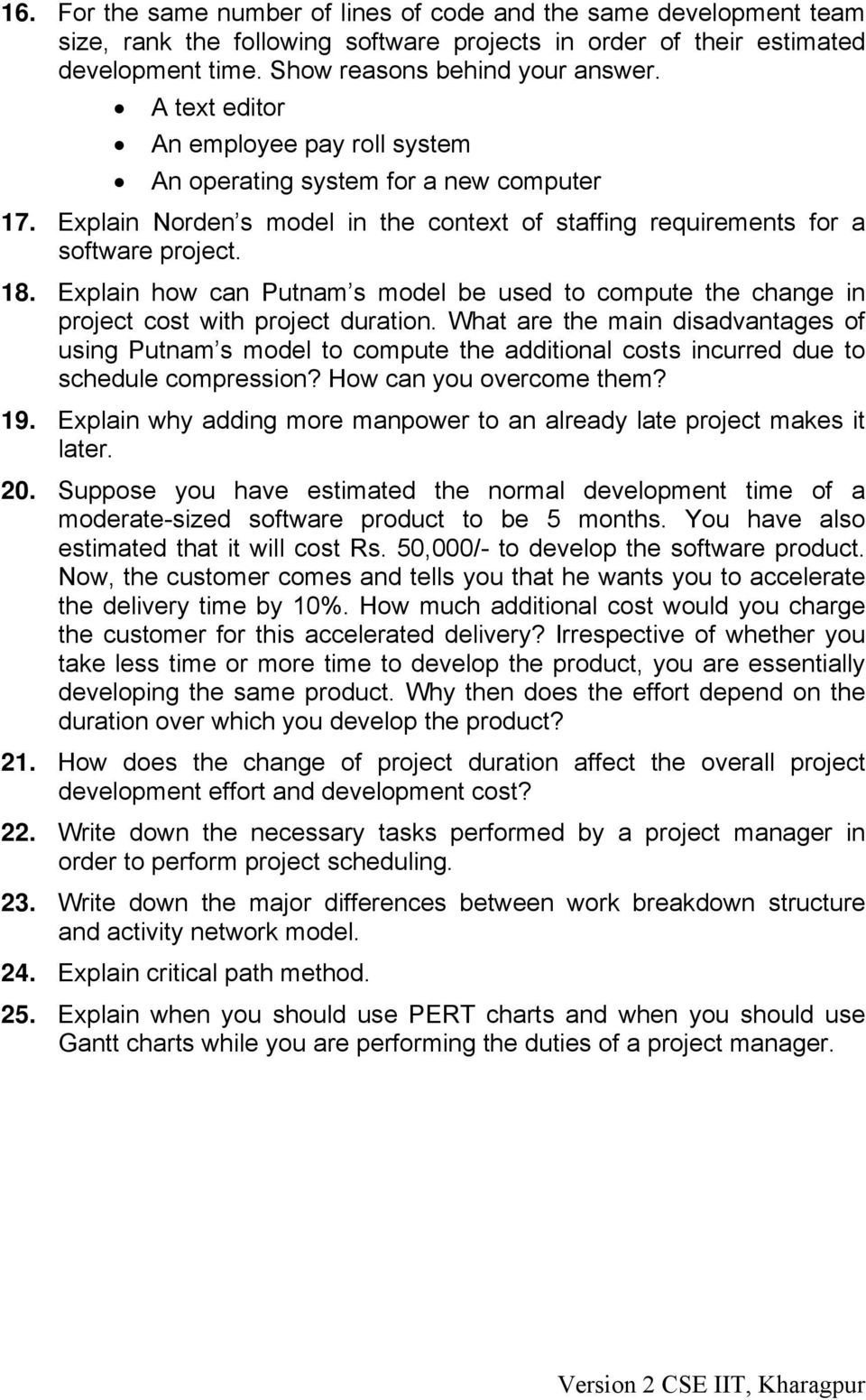 Explain how can Putnam s model be used to compute the change in project cost with project duration.