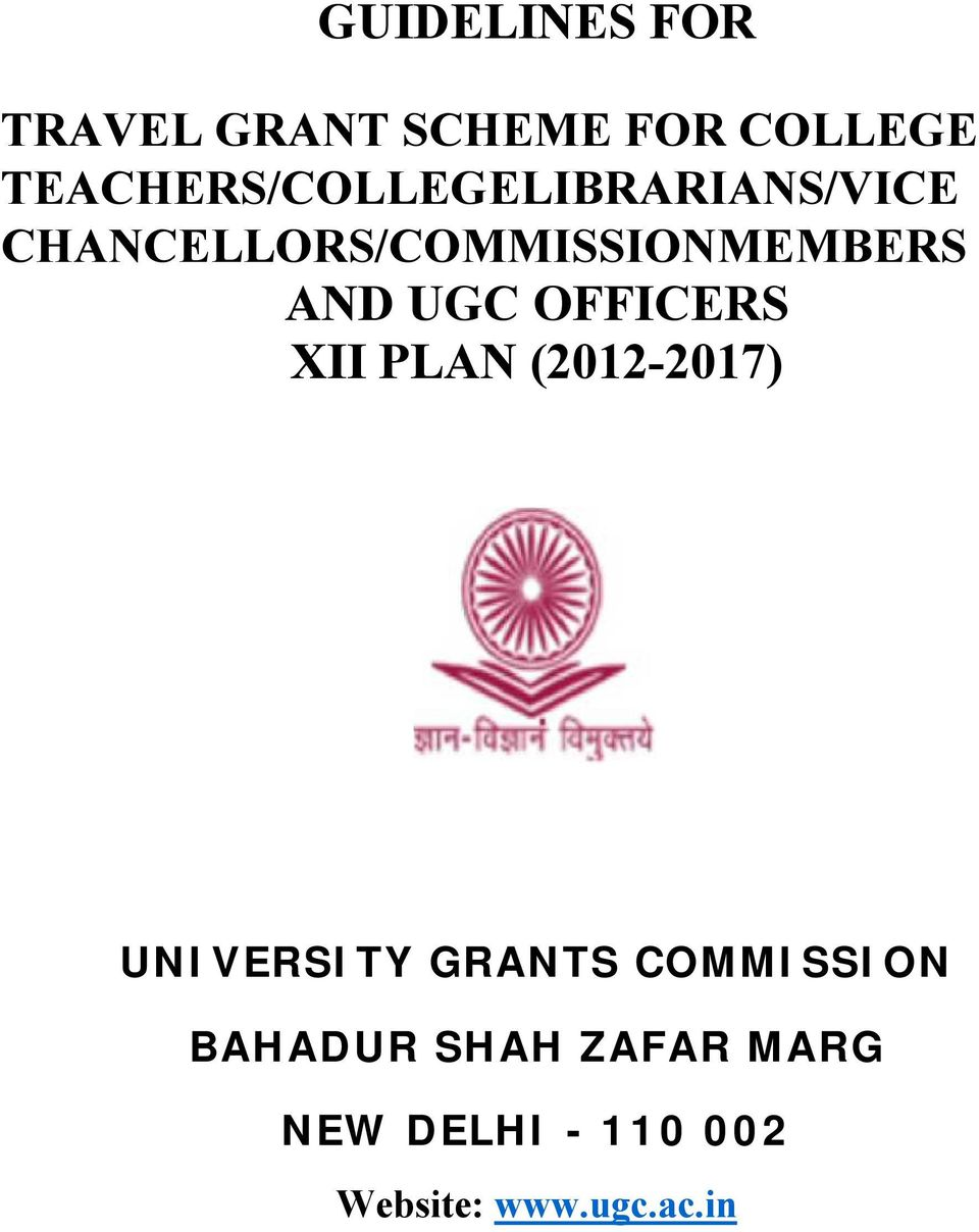 CHANCELLORS/COMMISSIONMEMBERS AND UGC OFFICERS XII PLAN
