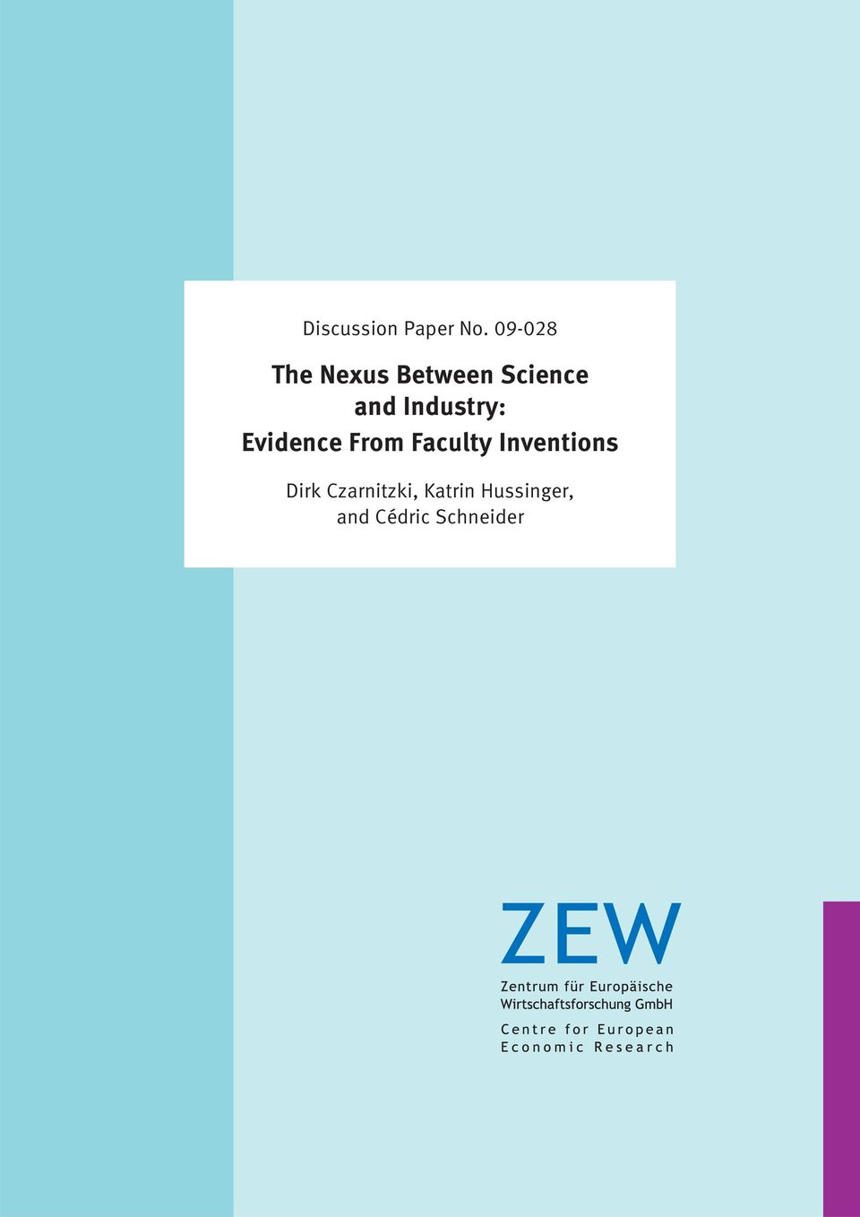 Industry: Evidence From Faculty