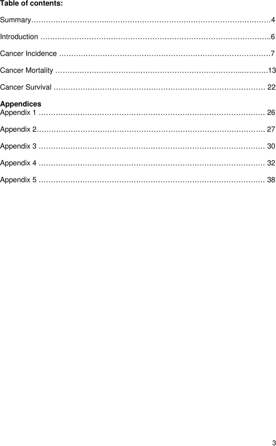 ...13 Cancer Survival 22 Appendices Appendix 1