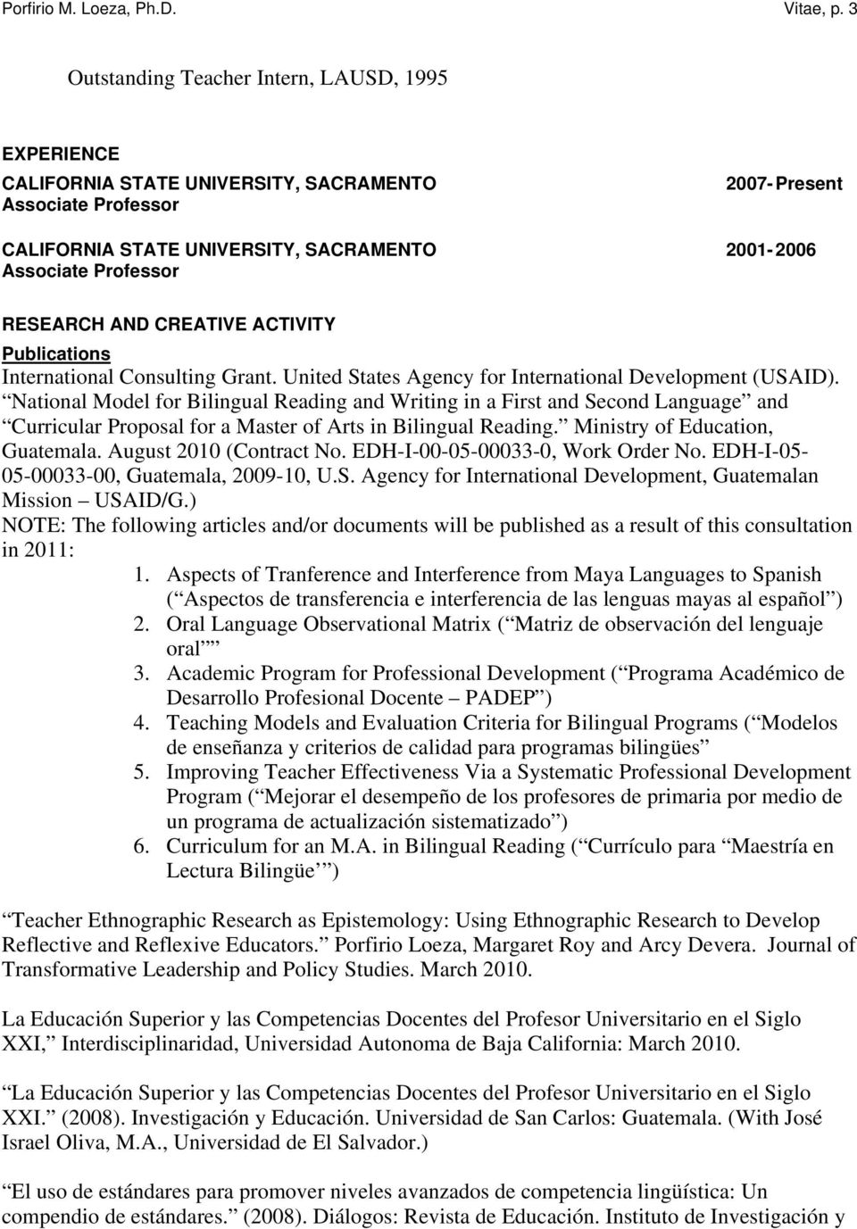 RESEARCH AND CREATIVE ACTIVITY Publications International Consulting Grant. United States Agency for International Development (USAID).