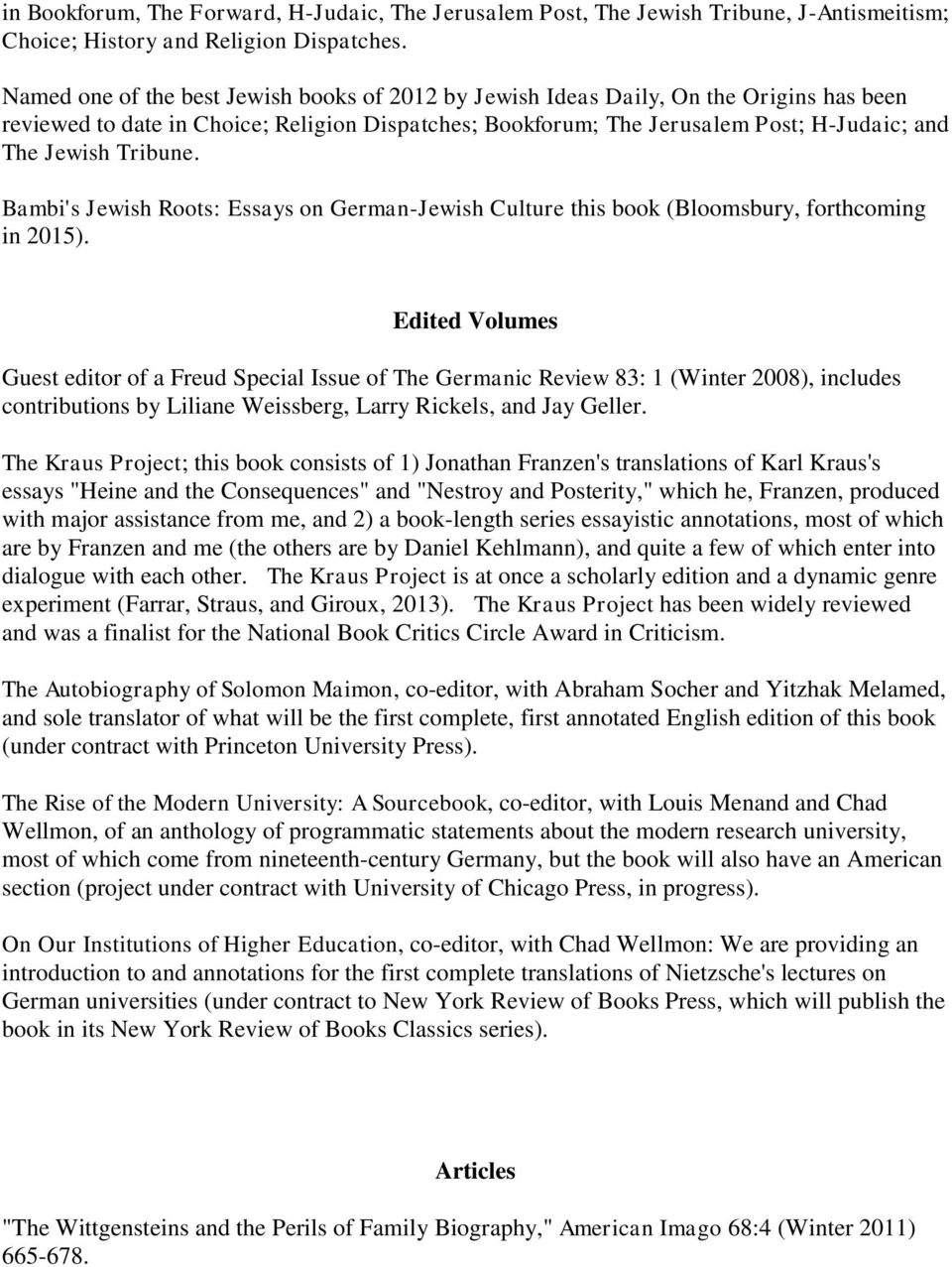 Tribune. Bambi's Jewish Roots: Essays on German-Jewish Culture this book (Bloomsbury, forthcoming in 2015).