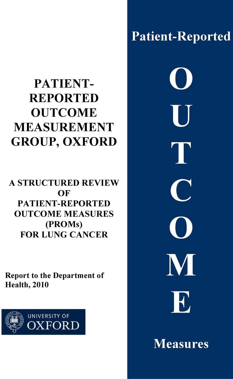 OF PATIENT-REPORTED OUTCOME MEASURES (PROMs) FOR LUNG