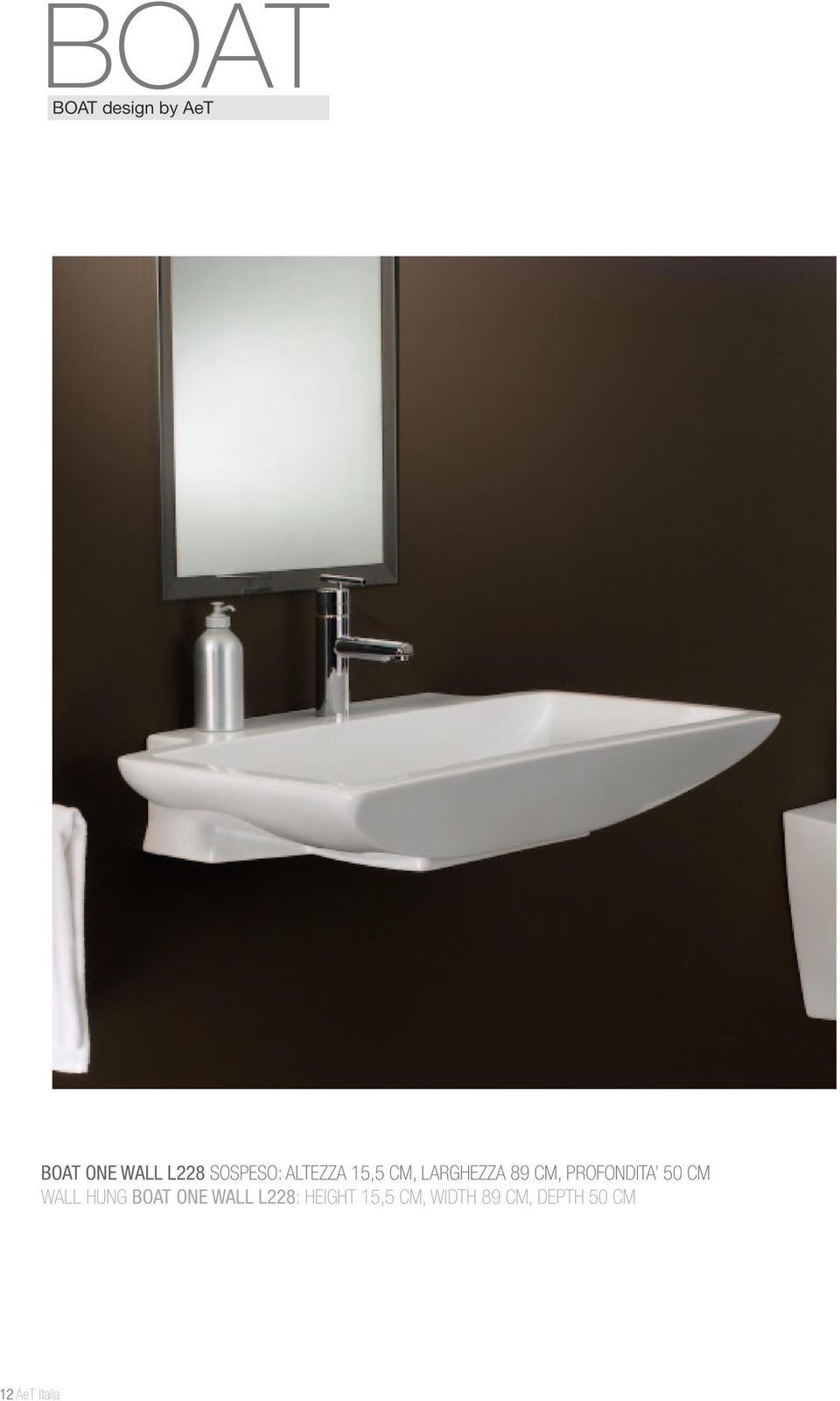 PROFONDITA 50 CM WALL HUNG BOAT ONE WALL L228: