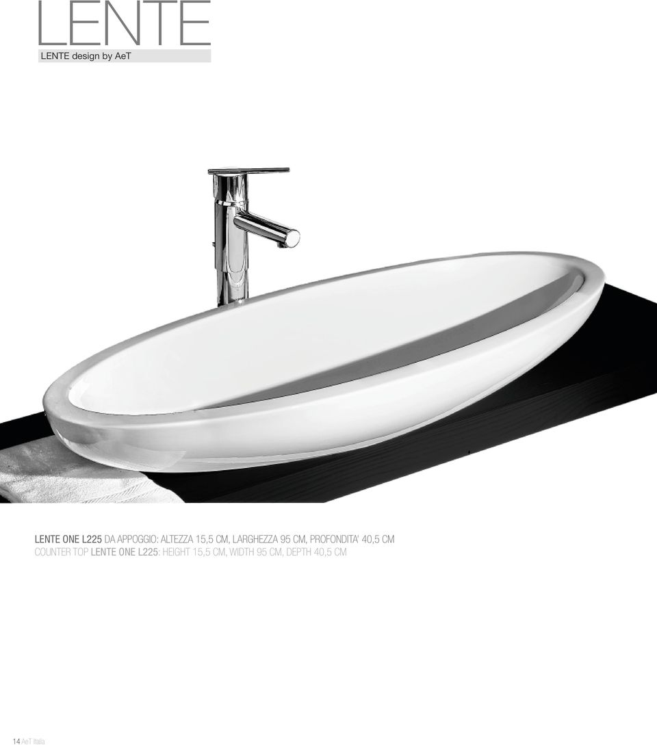 PROFONDITA 40,5 CM COUNTER TOP LENTE ONE L225: