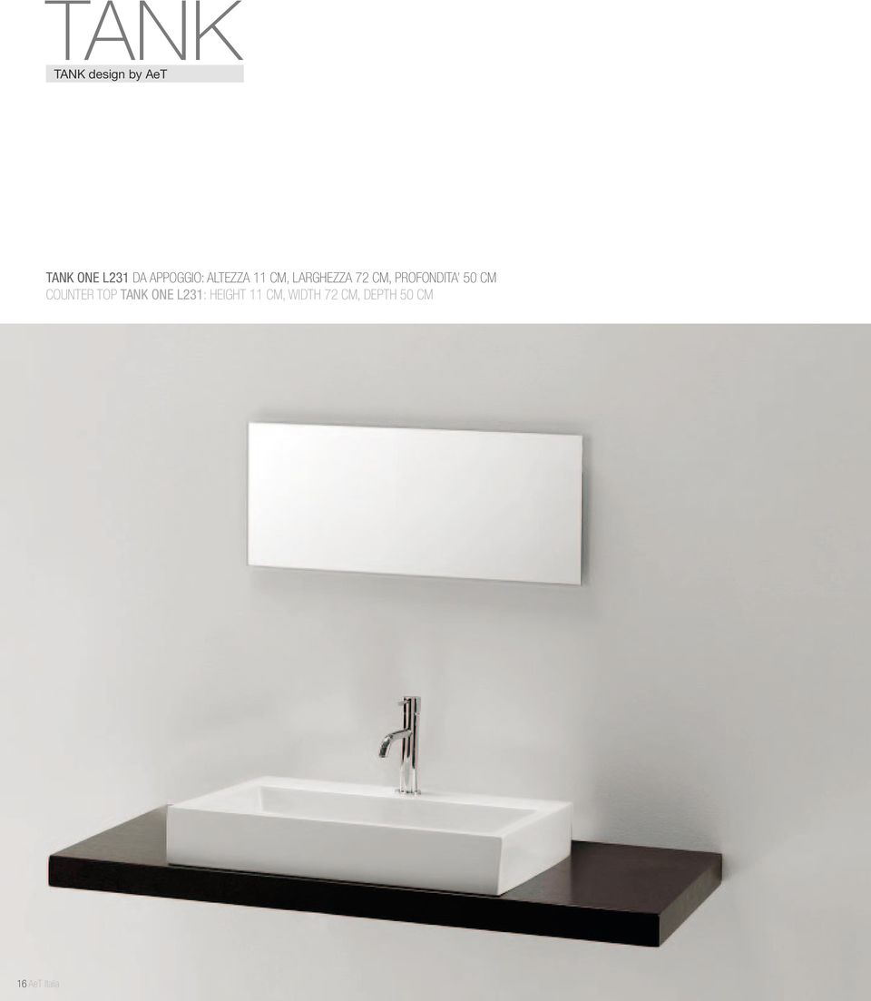 PROFONDITA 50 CM COUNTER TOP TANK ONE L231: