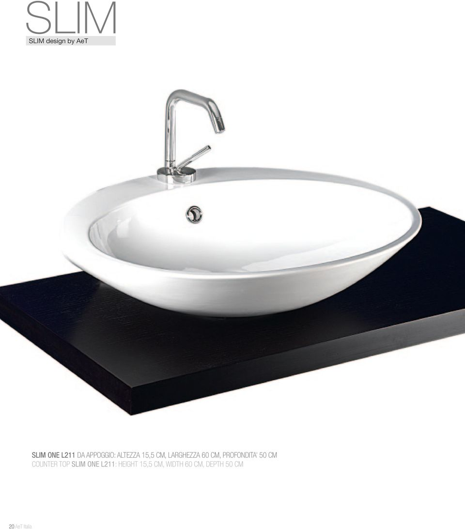 PROFONDITA 50 CM COUNTER TOP SLIM ONE L211: