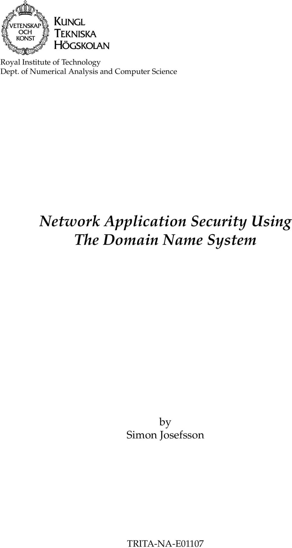 Network Application Security Using The