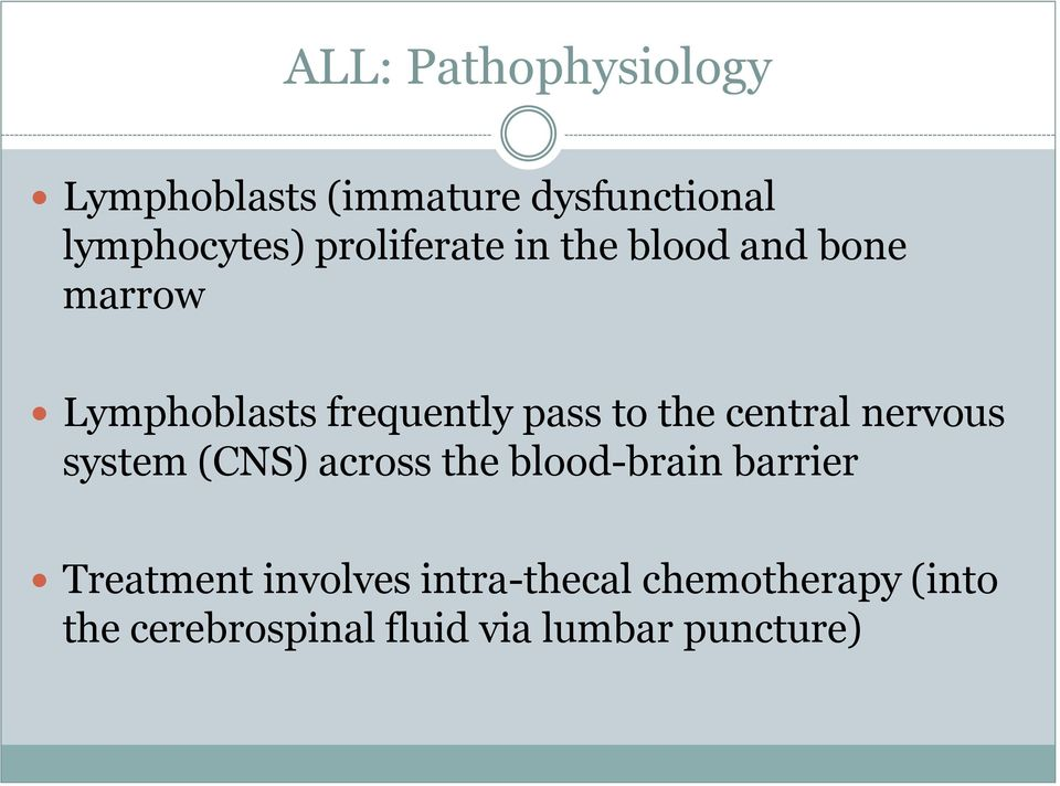 the central nervous system (CNS) across the blood-brain barrier Treatment