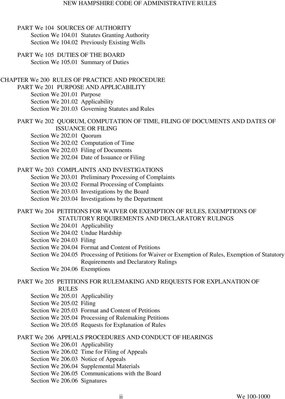03 Governing Statutes and Rules PART We 202 QUORUM, COMPUTATION OF TIME, FILING OF DOCUMENTS AND DATES OF ISSUANCE OR FILING Section We 202.01 Quorum Section We 202.